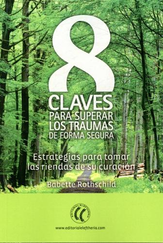 8-CLAVES-PARA-SUPERAR-LOS-TRAUMAS-DE FORMA-SEGURA